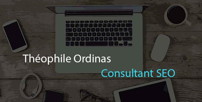 Consultant en référencement SEO - Théophile Ordinas